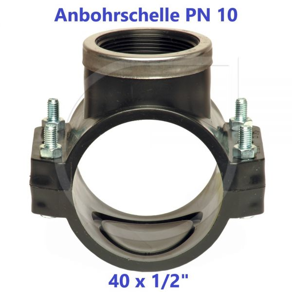 """Schwarze Anbohrschelle mit Verstärkung (PN10) 40 x 1/2"""" Innengewinde"""